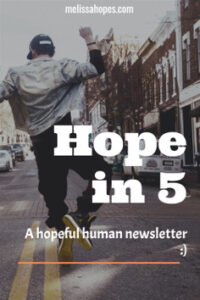 Hope in 5 how to be a better person